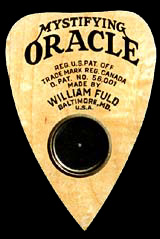 William Fuld's Mystifying Oracle planchette